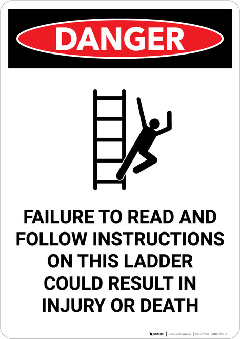 Follow Instructions on This Ladder with Icon - Portrait Wall Sign