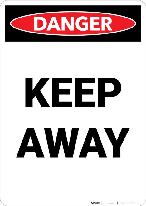 Keep Away - Portrait Wall Sign