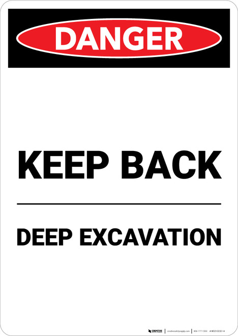 Keep Back Deep Excavation - Portrait Wall Sign