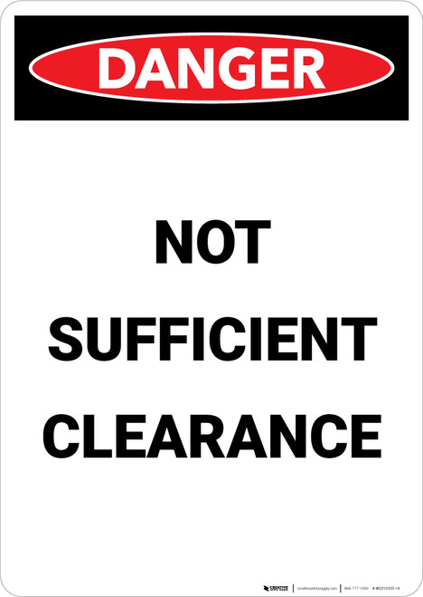 Not Sufficient Clearance - Portrait Wall Sign