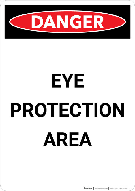 Danger: Eye Protection Required - Portrait Wall Sign