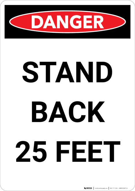 Stand Back 25 Feet - Portrait Wall Sign