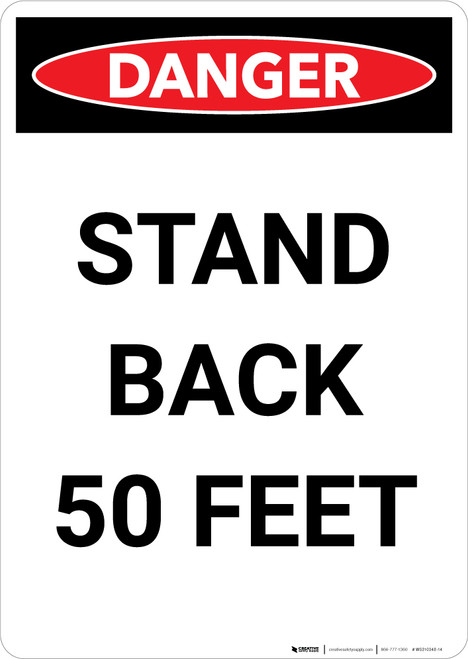 Stand Back 50 Feet - Portrait Wall Sign