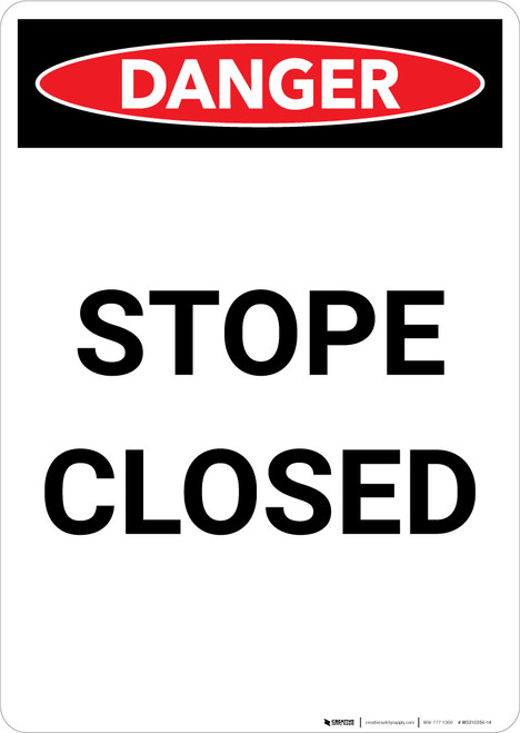 Stope Closed - Portrait Wall Sign