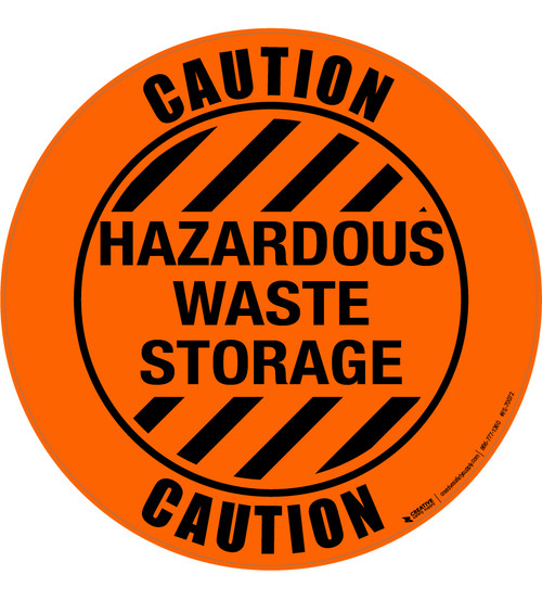 Caution Hazardous Waste Storage Floor Sign
