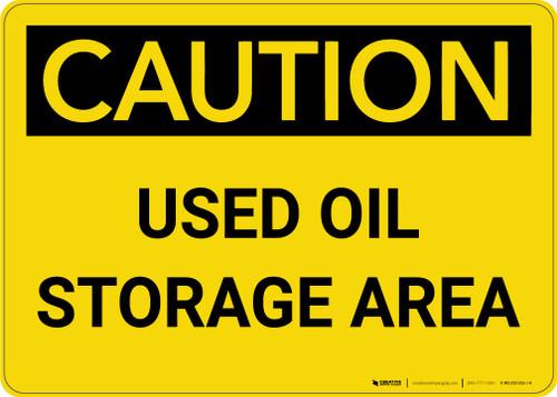 Caution: Used oil Storage Area Landscape