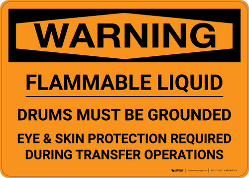 Warning: Flammable Liquid Drums Must Be Grounded Landscape
