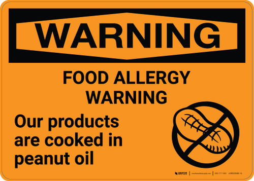 Warning: Peanut Allergy Warning - Products Are Cooked in Peanut Oil Landscape