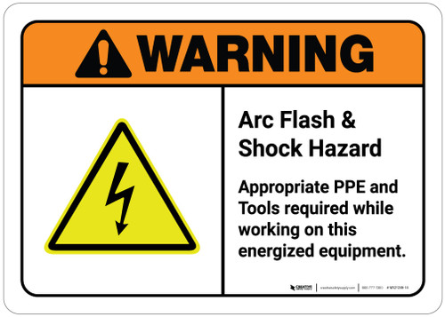 Warning: Arc Flash and Shock Hazard - PPE Required While Working on Energized Equipment