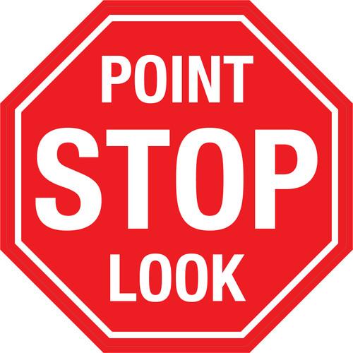 Point - Stop - Look - Floor Sign