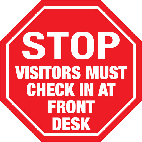 Stop: Visitors Must Check in At Front Desk - Floor Sign