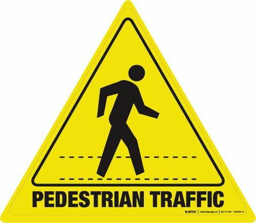 Pedestrian Traffic - Floor Sign