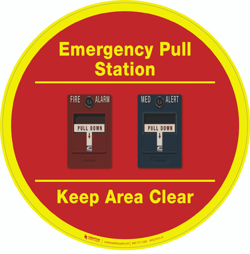 Emergency Pull Station - Keep Area Clear (Two Alarms) - Floor Sign