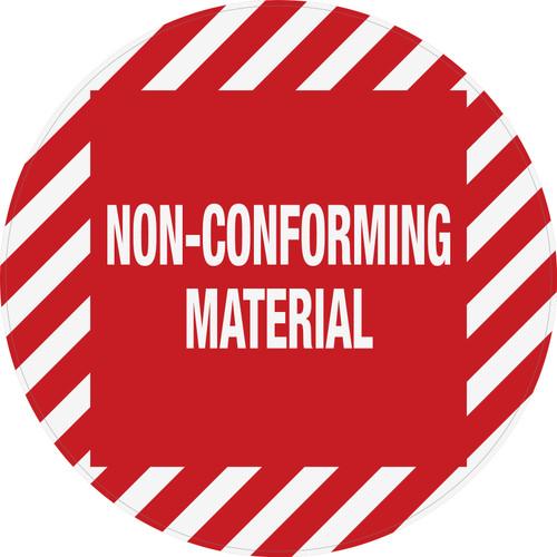 Non-Conforming Material - Floor Sign