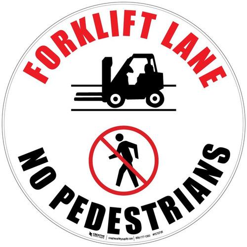 Forklift Lane No Pedestrians Floor Sign