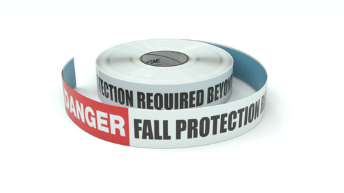 Danger: Fall Protection Required Beyond This Point - Inline Printed Floor Marking Tape