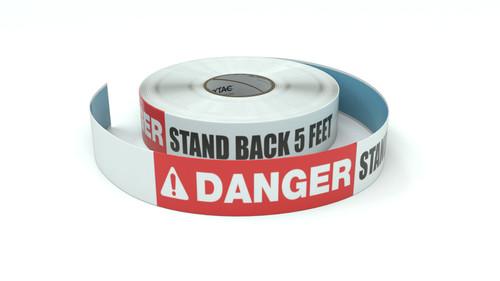 Danger: Stand Back 5 Feet - Inline Printed Floor Marking Tape