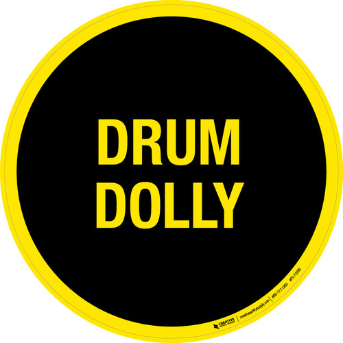 Drum Dolly Floor Sign