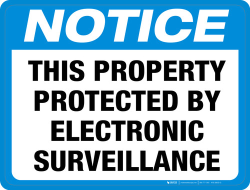 Notice: This Property Protected by Electronic Surveillance - Floor Sign