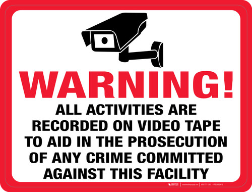 Warning: Activities are Recorded on Video Tape - Floor Sign