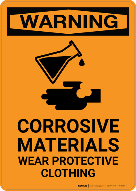 Warning: Corrosive Materials - Wear Protective Clothing with Icon - Portrait Wall Sign