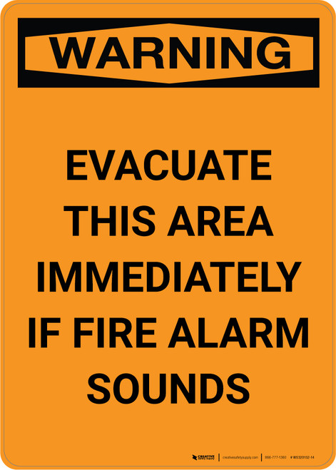 Warning: Evacuate This Area Immediately If Fire Alarm Sounds - Portrait Wall Sign