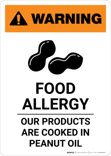 Warning: Food Allergy - Products Cooked in Peanut Oil with Icon - Portrait Wall Sign