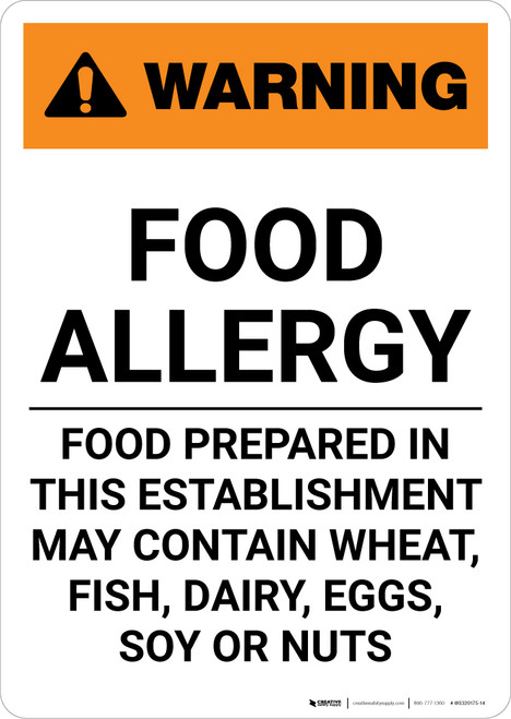 Warning: Food Allergy - Our Food May Contain Wheat Fish Dairy Eggs - Portrait Wall Sign