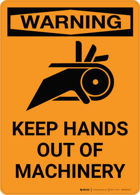 Warning: Keep Hands Out of Machinery with Icon - Portrait Wall Sign