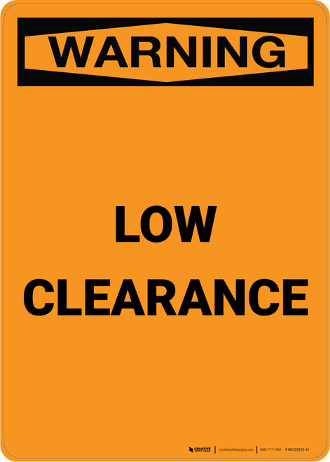 Warning: Low Clearance - Portrait Wall Sign