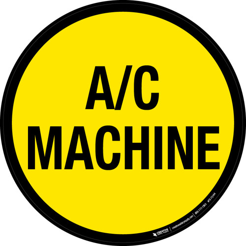 A/C Machine Floor Sign