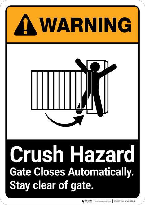 Warning: Crush Hazard Gate Closes Automatically ANSI - Portrait Wall Sign
