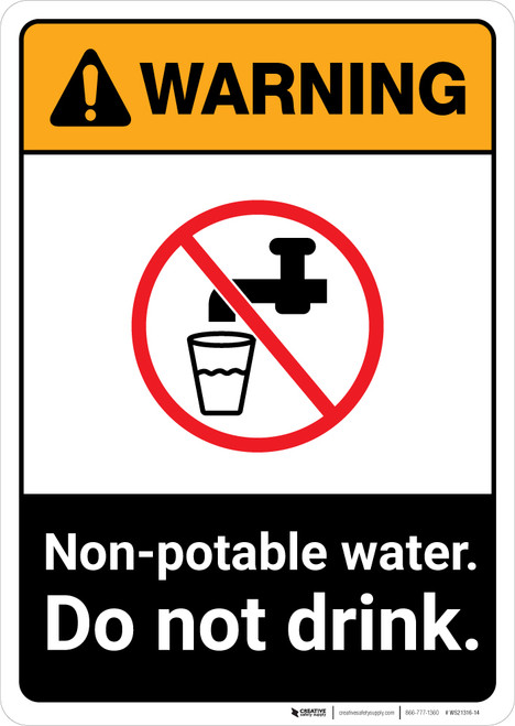 Warning: Non Potable Water - Do Not Drink ANSI - Portrait Wall Sign