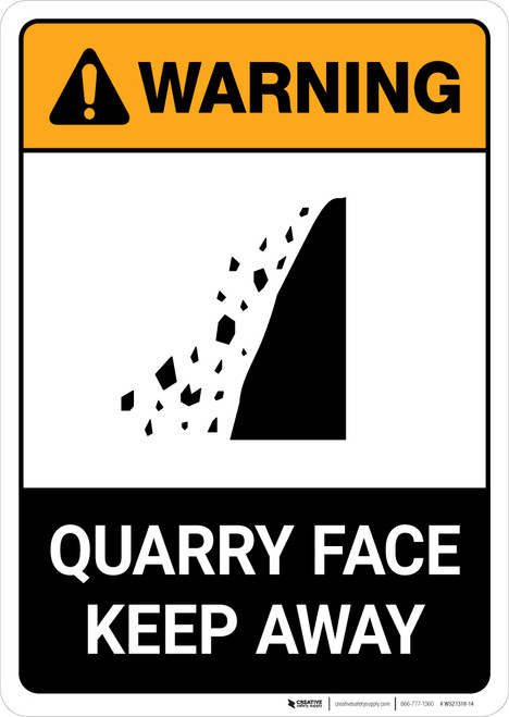 Warning: Quarry Face - Keep Away ANSI - Portrait Wall Sign