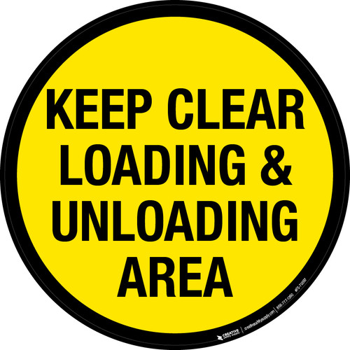 Keep Clear Loading & Unloading Area Floor Sign