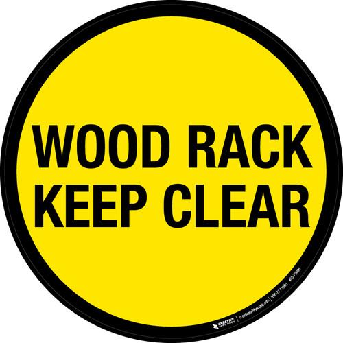 Wood Rack Keep Clear Floor Sign
