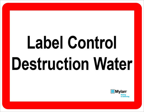 """Wall Sign: (Mylan Logo) Label Control Destruction Water 11""""x14"""" (Mounted on 3mm PVC)"""