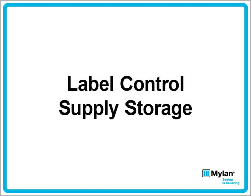 "Wall Sign: (Mylan Logo) Label Control Supply Storage 11""x14"" (Mounted on 3mm PVC)"