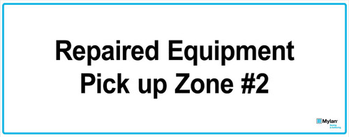 """Wall Sign: (Mylan Logo) Repaired Equipment Pick Up Zone #2 16""""x40"""" (Mounted on 3mm PVC)"""