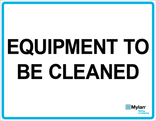 """Wall Sign: (Mylan Logo) Equipment to be Cleaned 11""""x14"""" (Mounted on 3mm PVC)"""