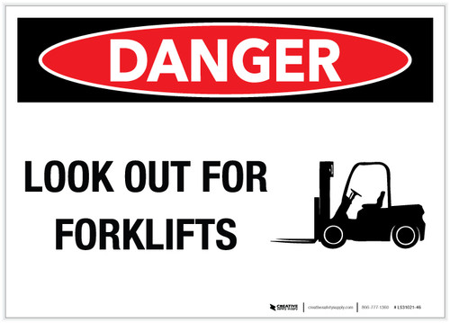 Danger: Look Out For Forklifts Landscape with Graphic - Label