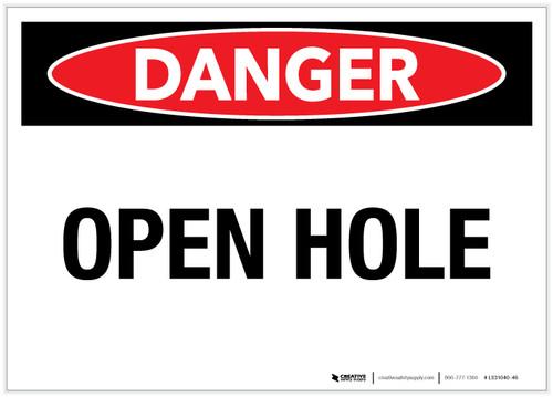 Danger: Open Hole - Label