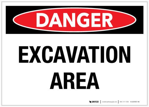 Danger: Excavation Area - Label