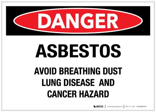 Danger: Asbestos/Avoid Breathing Dust - Label