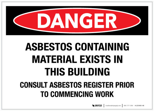 Danger: Asbestos Containing Material Exists in This Building - Label