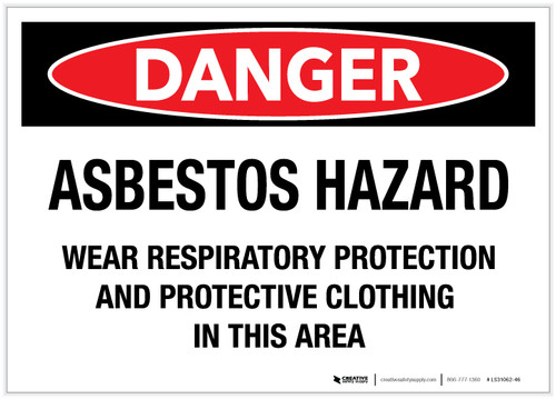 Danger: Asbestos Hazard/Wear Respiratory Protestation - Label