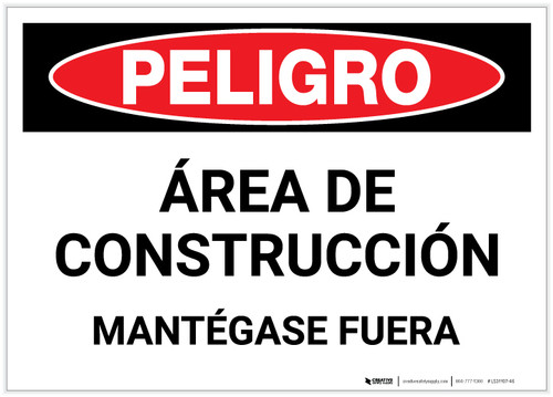 Danger: Construction Area/Stay Out (Spanish) - Label