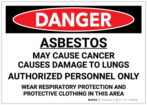 Danger: Asbestos May Cause Cancer/Authorized Personnel Only - Wear PPE - Label