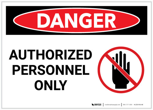 Danger: Authorized Personnel Only with Hand Graphic - Label
