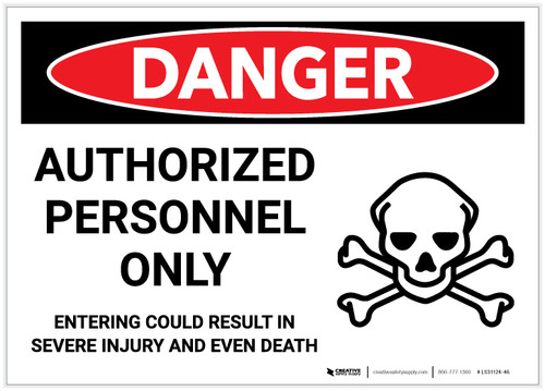 Danger: Authorized Personnel Only/Entering Could Reselt in Injury or Death - Label